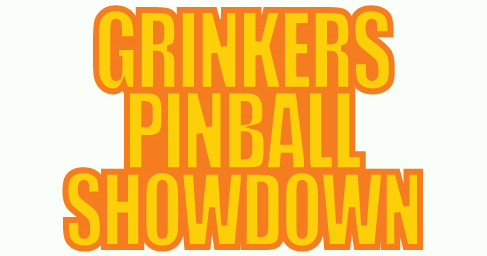 Grinkers Pinball Tournament